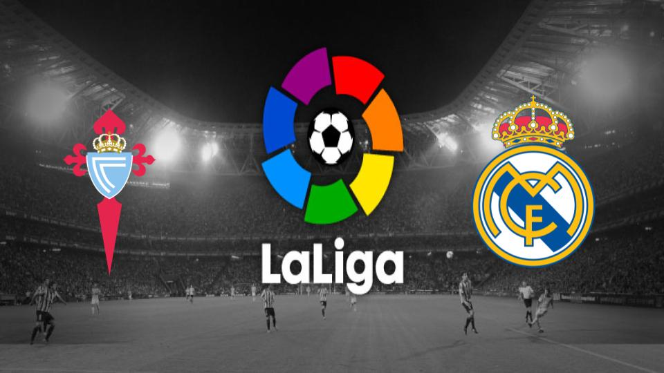 Celta v Real Madrid La Liga