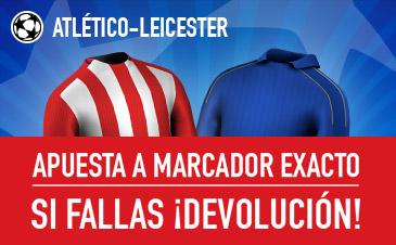 Atlético Madrid v Leicester Sportium
