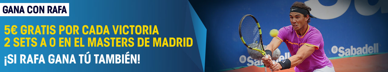 Apuestas Gratis William Hill Apuesta con Rafa