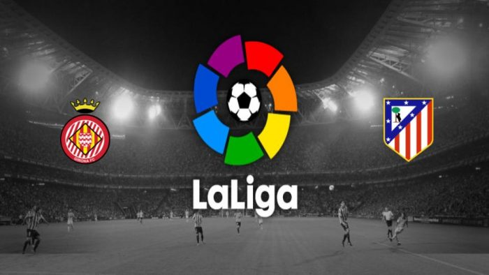 Girona v Atlético Madrid Previa, Predicciones y Pronóstico