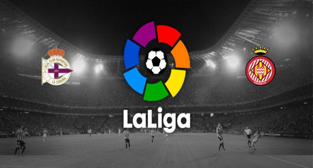 Deportivo de la Coruña v Girona Previa, Predicciones y Pronóstico