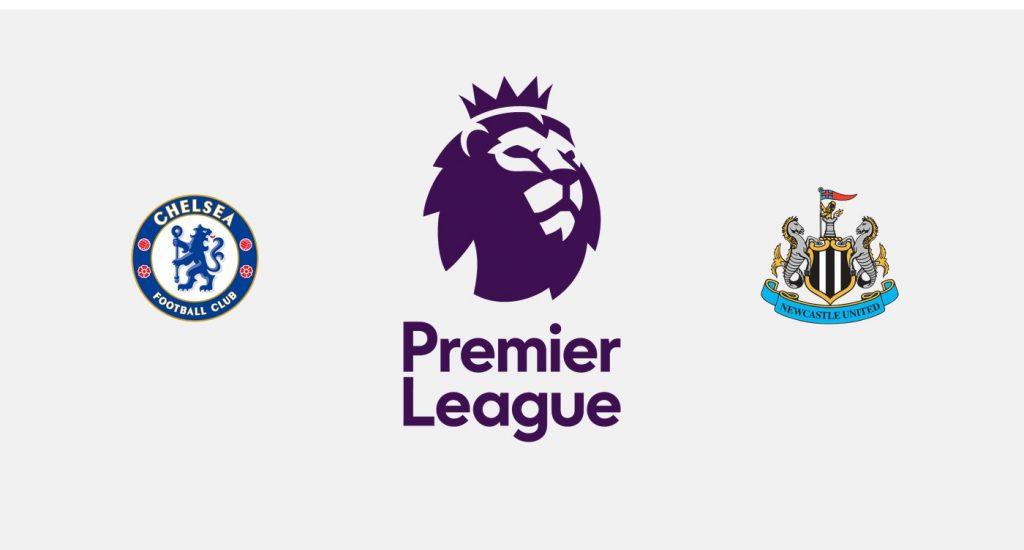 Chelsea v Newcastle Previa, Predicciones y Pronóstico