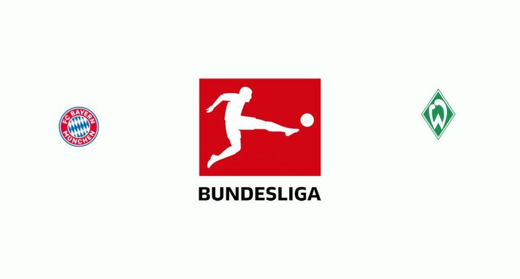 Bayern Múnich v Werder Bremen Previa, Predicciones y Pronóstico