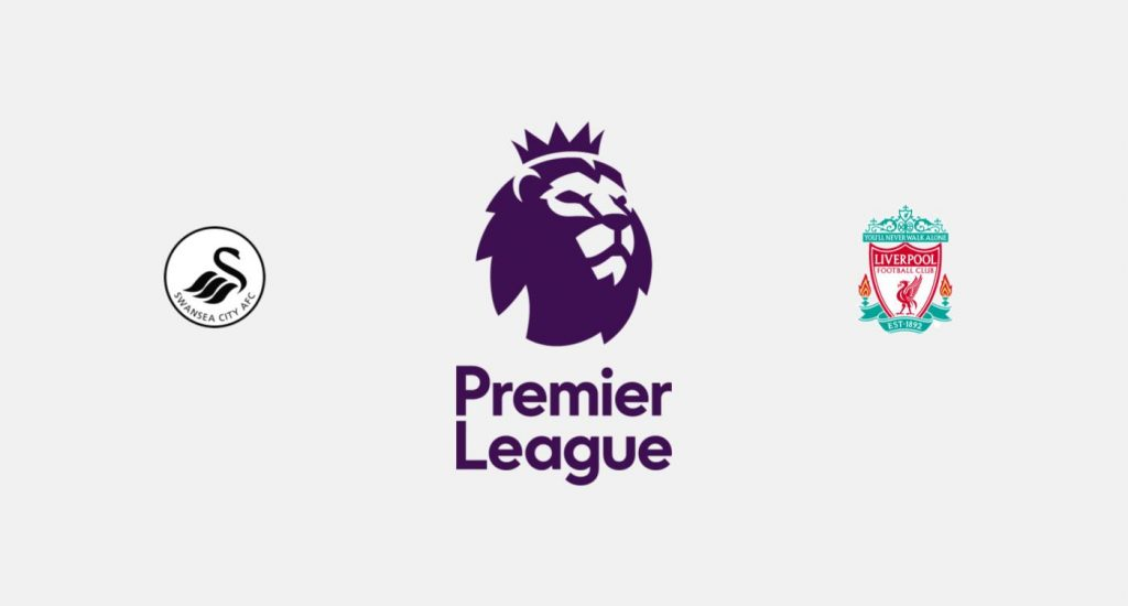 Swansea v Liverpool Previa, Predicciones y Pronóstico