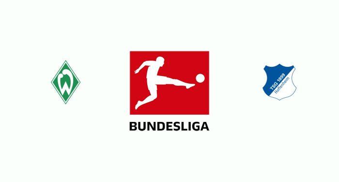 Werder Bremen v Hoffenheim Previa, Predicciones y Pronóstico