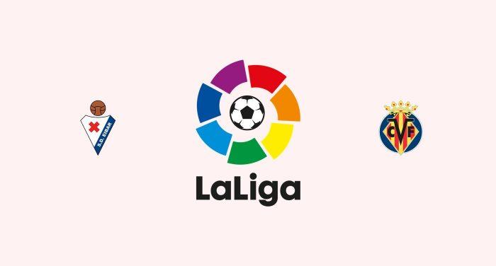 Eibar v Villarreal Previa, Predicciones y Pronóstico 28-02-2018