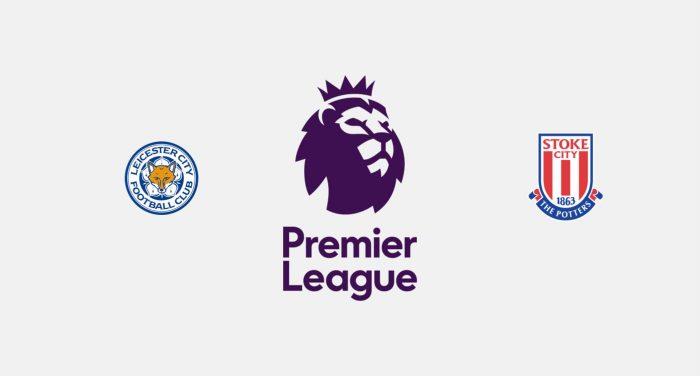Leicester City v Stoke City Previa, Predicciones y Pronóstico