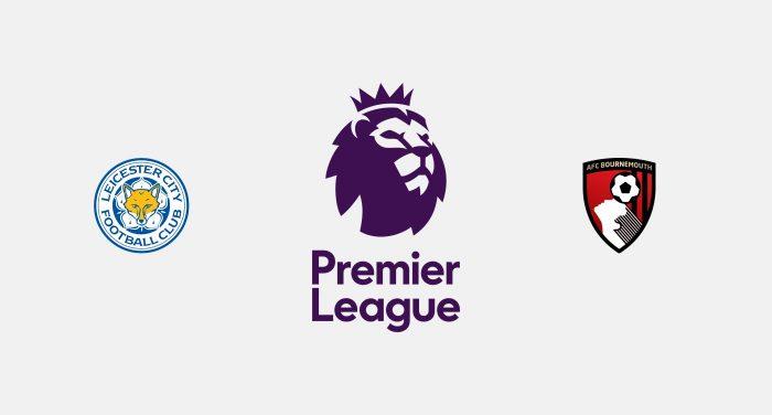 Leicester v Bournemouth Previa, Predicciones y Pronóstico