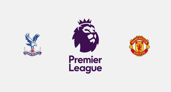 Crystal Palace v Manchester United Previa, Predicciones y Pronóstico