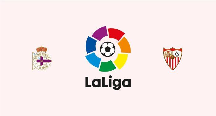 Deportivo La Coruña v Sevilla Previa, Predicciones y Pronóstico