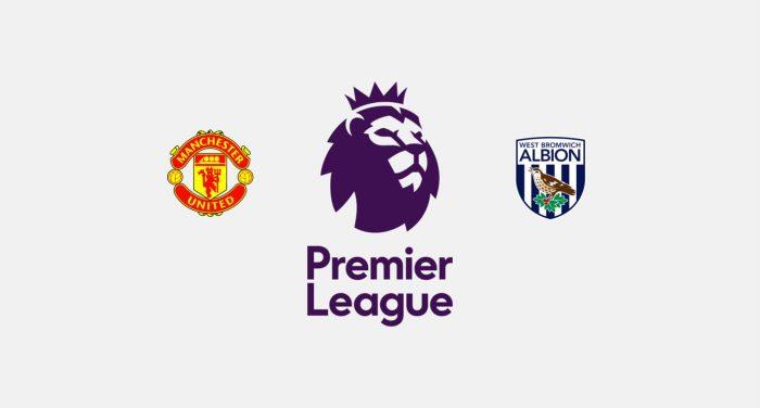 Manchester United v West Bromwich Previa, Predicciones y Pronóstico