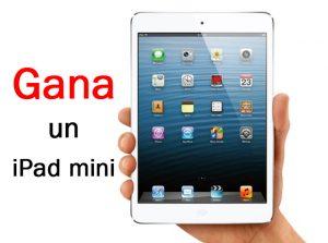 Gana un iPad mini