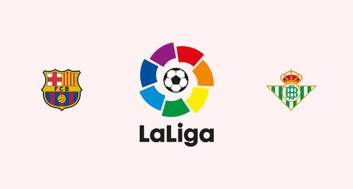 Barcelona v Betis Previa, Predicciones y Pronóstico