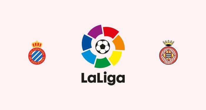 Espanyol v Girona Previa, Predicciones y Pronóstico