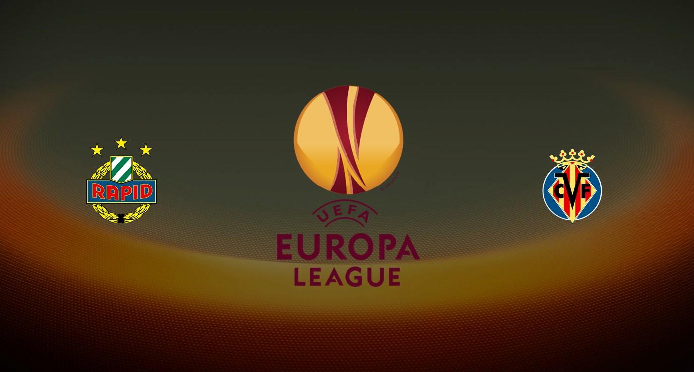 Rapid Viena v Villarreal Previa, Predicciones y Pronóstico