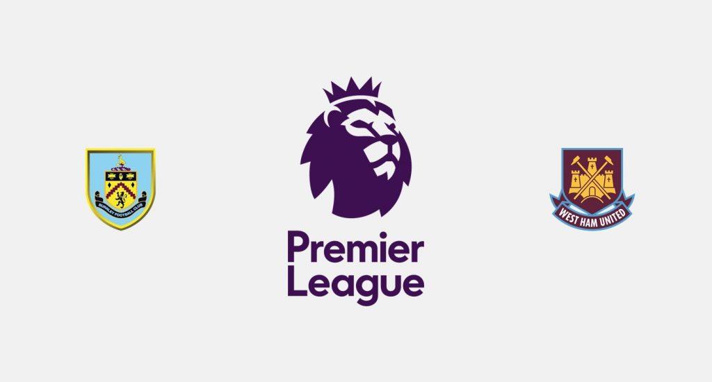 Burnley vs West Ham Previa, Predicciones y Pronóstico
