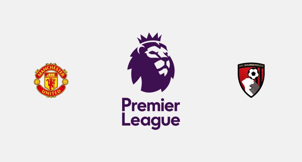 Manchester United vs Bournemouth Previa, Predicciones y Pronóstico