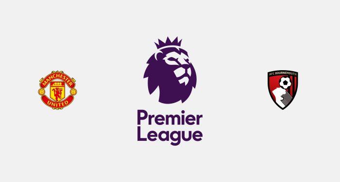 Manchester United v Bournemouth Previa, Predicciones y Pronóstico