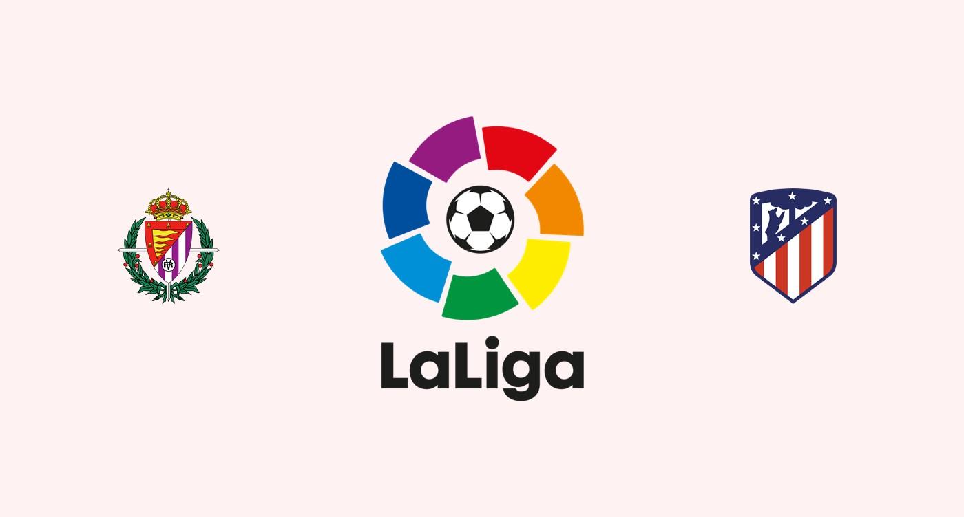 Valladolid v Atlético Madrid Previa, Predicciones y Pronóstico