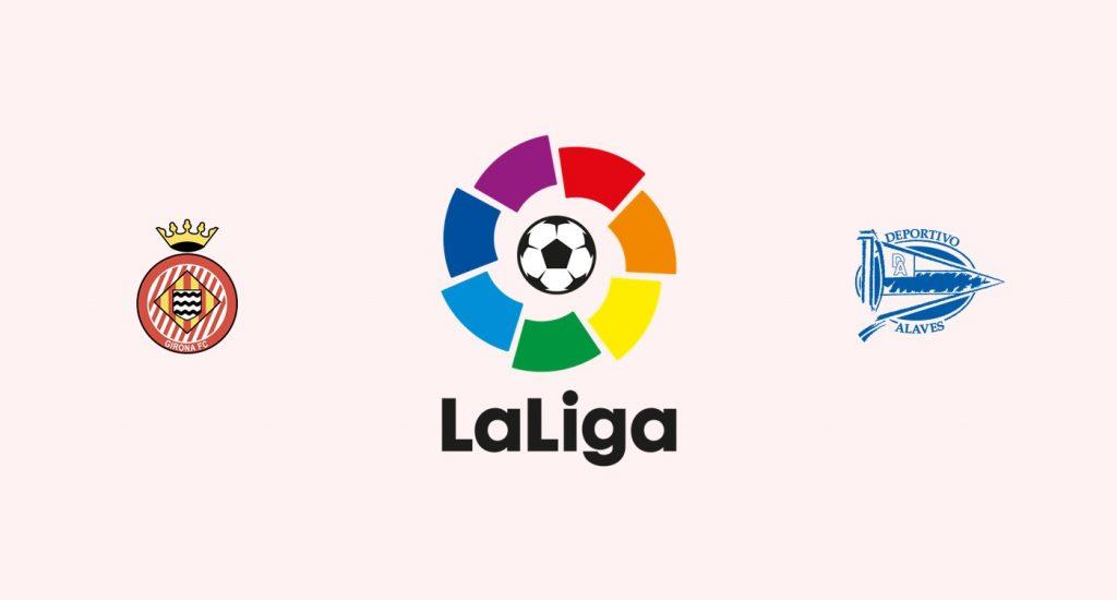 Girona vs Alavés Previa, Predicciones y Pronóstico