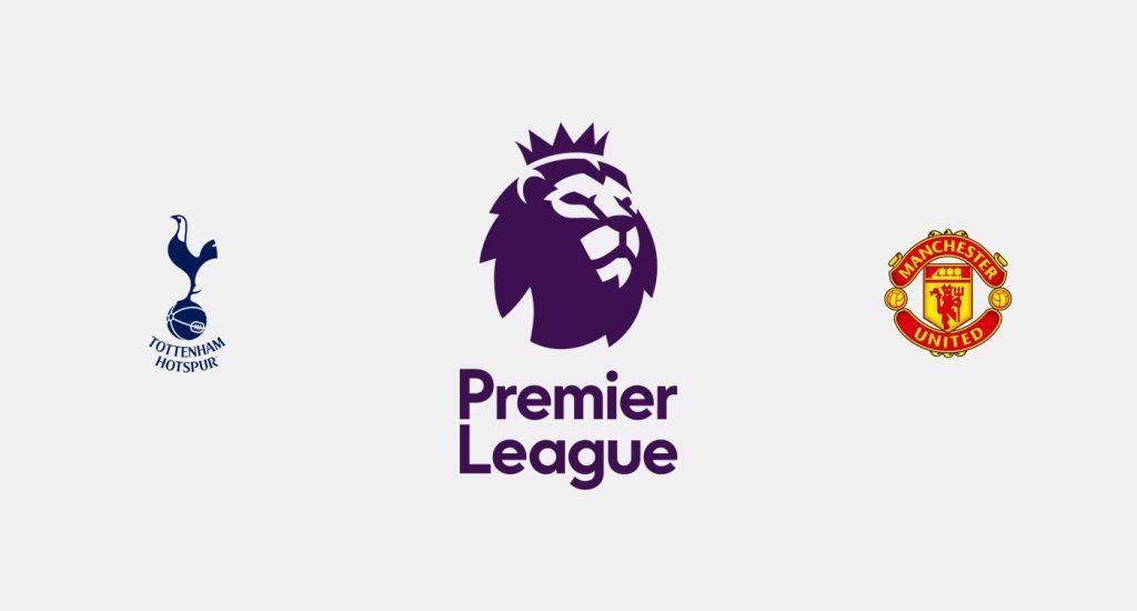 Tottenham vs Manchester United Previa, Predicciones y Pronóstico