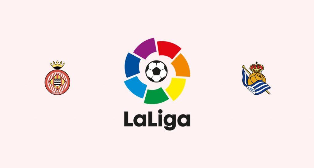 Girona v Real Sociedad Previa, Predicciones y Pronóstico