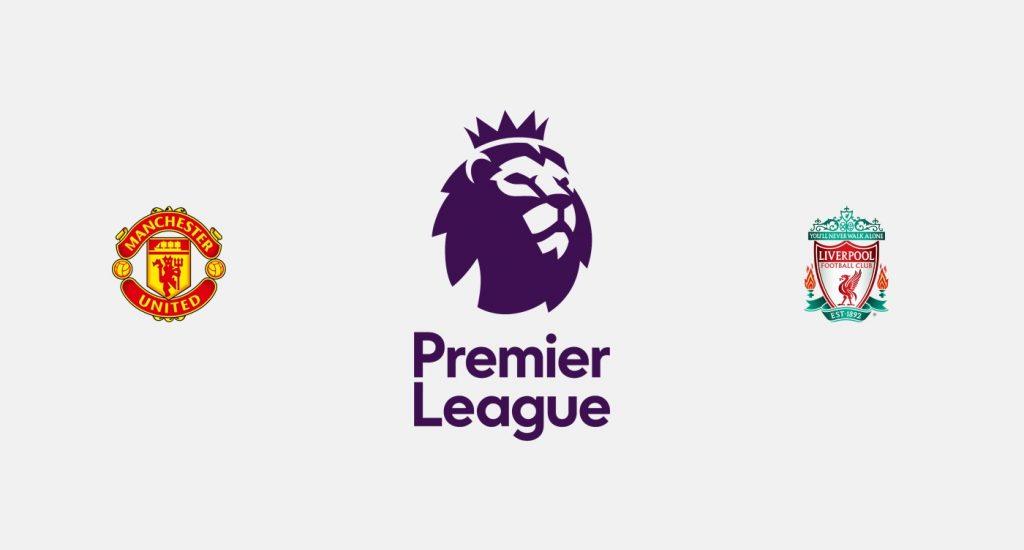 Manchester United v Liverpool Previa, Predicciones y Pronóstico