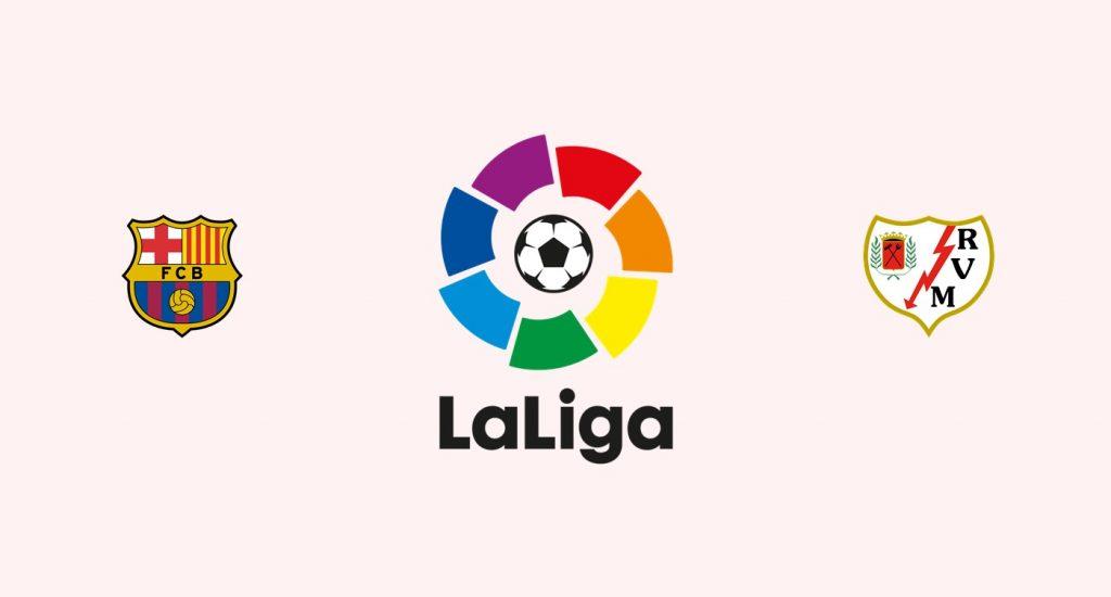 Barcelona v Rayo Vallecano Previa, Predicciones y Pronóstico