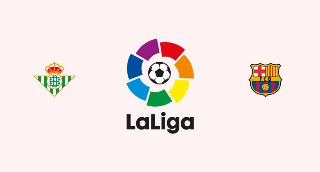Betis v Barcelona Previa, Predicciones y Pronóstico