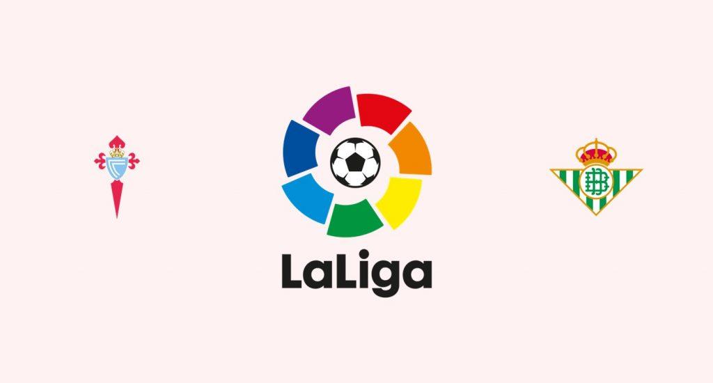 Celta Vigo v Betis Previa, Predicciones y Pronóstico