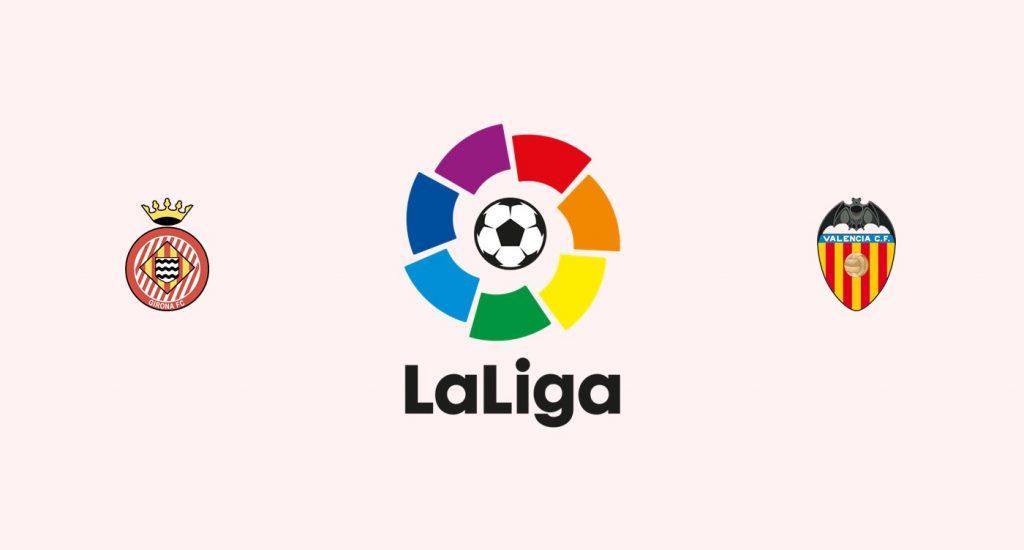 Girona v Valencia Previa, Predicciones y Pronóstico