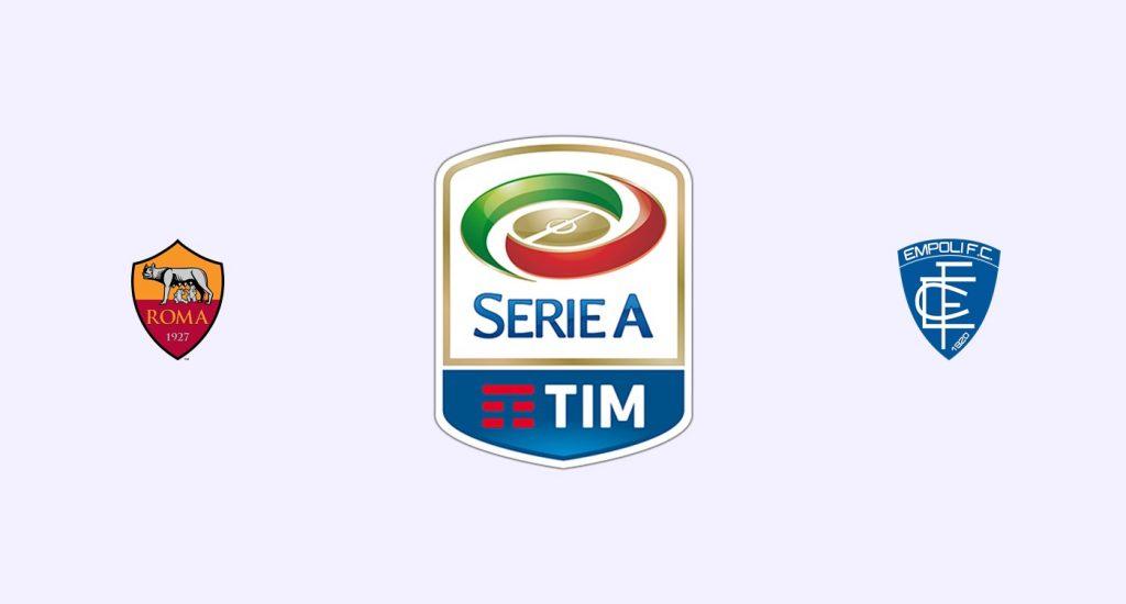Roma v Empoli Previa, Predicciones y Pronóstico