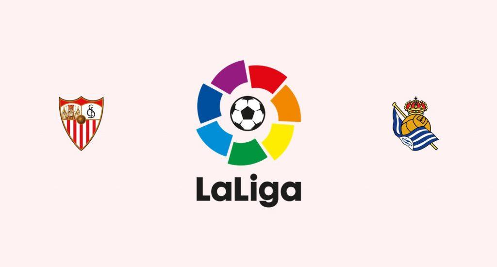 Sevilla v Real Sociedad Previa, Predicciones y Pronóstico