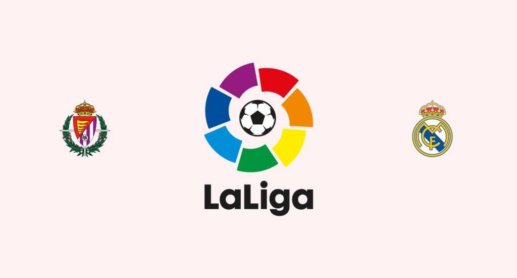Valladolid v Real Madrid Previa, Predicciones y Pronóstico