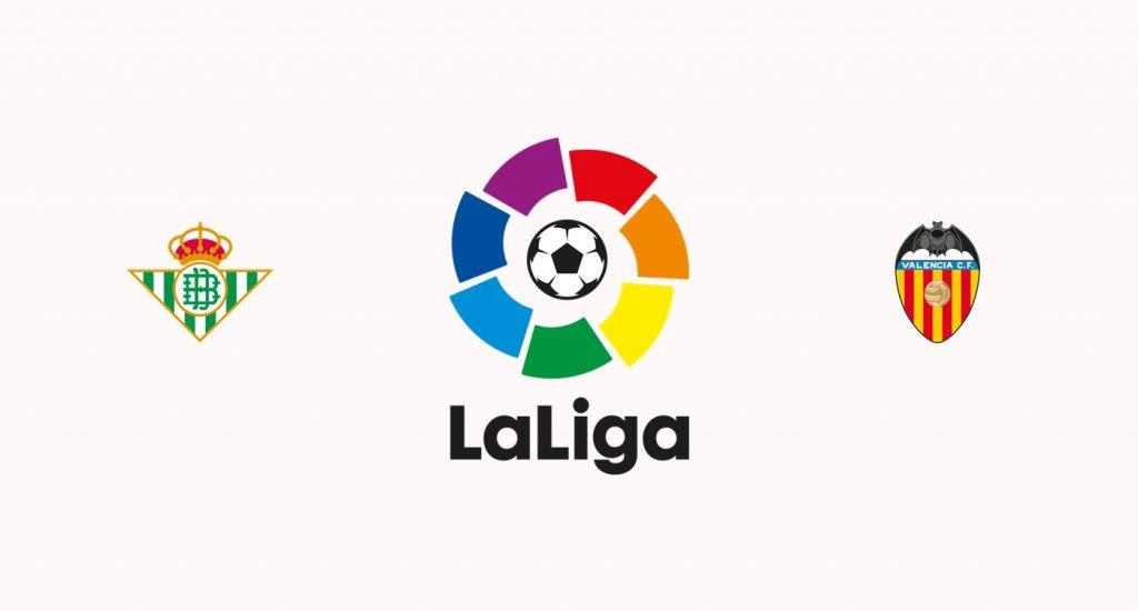 Betis v Valencia Previa, Predicciones y Pronóstico