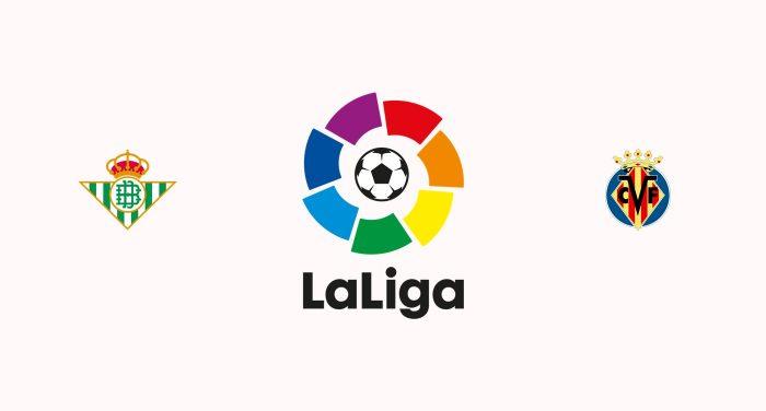 Betis v Villarreal Previa, Predicciones y Pronóstico 07-04-2019