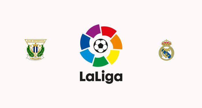 Leganés v Real Madrid Previa, Predicciones y Pronóstico
