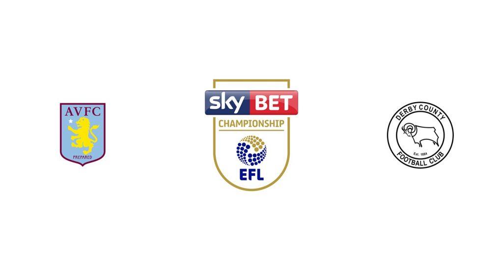 Aston Villa v Derby County Previa, Predicciones y Pronóstico
