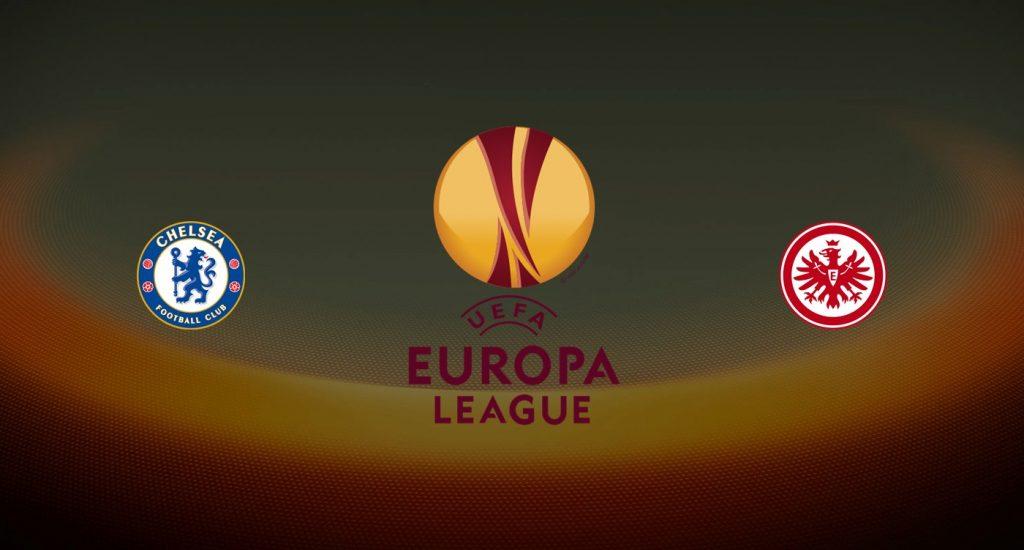 Chelsea v Eintracht Frankfurt Previa, Predicciones y Pronóstico