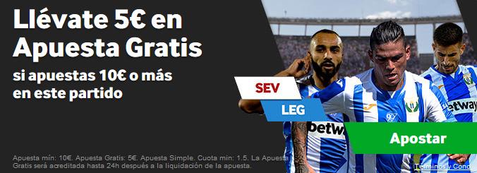 Sevilla v Leganés 5€ apuestas gratis