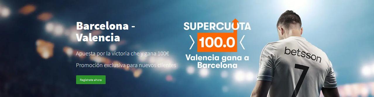 Supercuota Barcelona v Valencia copa rey Supercuota 100