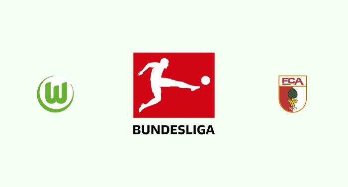 Wolfsburgo v Augsburgo Previa, Predicciones y Pronóstico