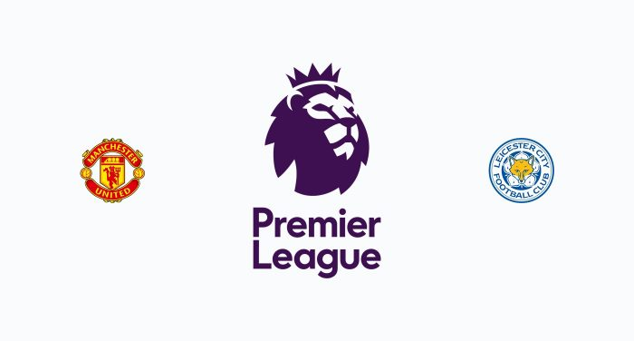 Manchester United v Leicester Previa, Predicciones y Pronóstico