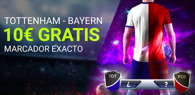 Tottenham v Bayern Munich bonus Luckia