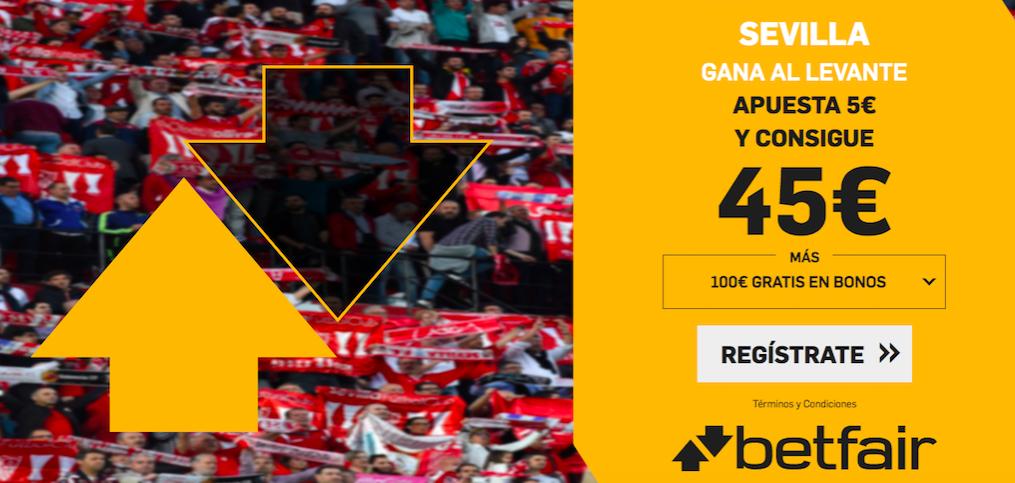 Sevilla v Levante cuota mejorada Betfair