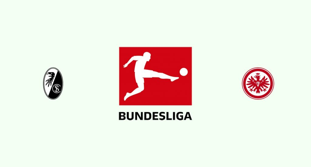 Friburgo v Eintracht Frankfurt Previa, Predicciones y Pronóstico