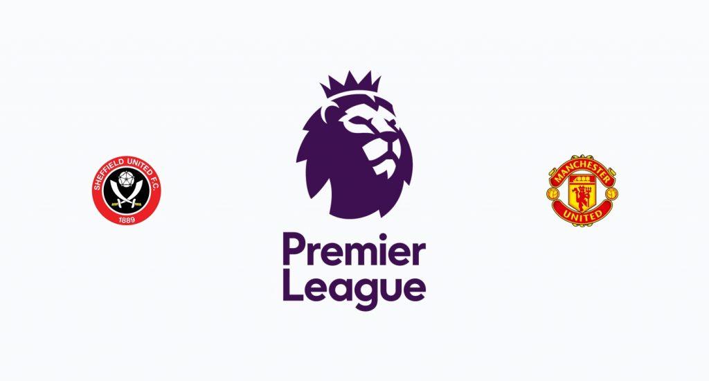 Sheffield United v Manchester United Previa, Predicciones y Pronóstico