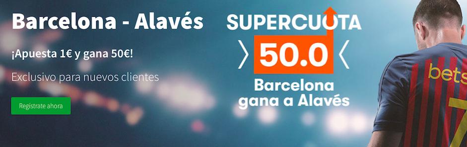 Barcelona v Alavés cuota mejorada Betsson