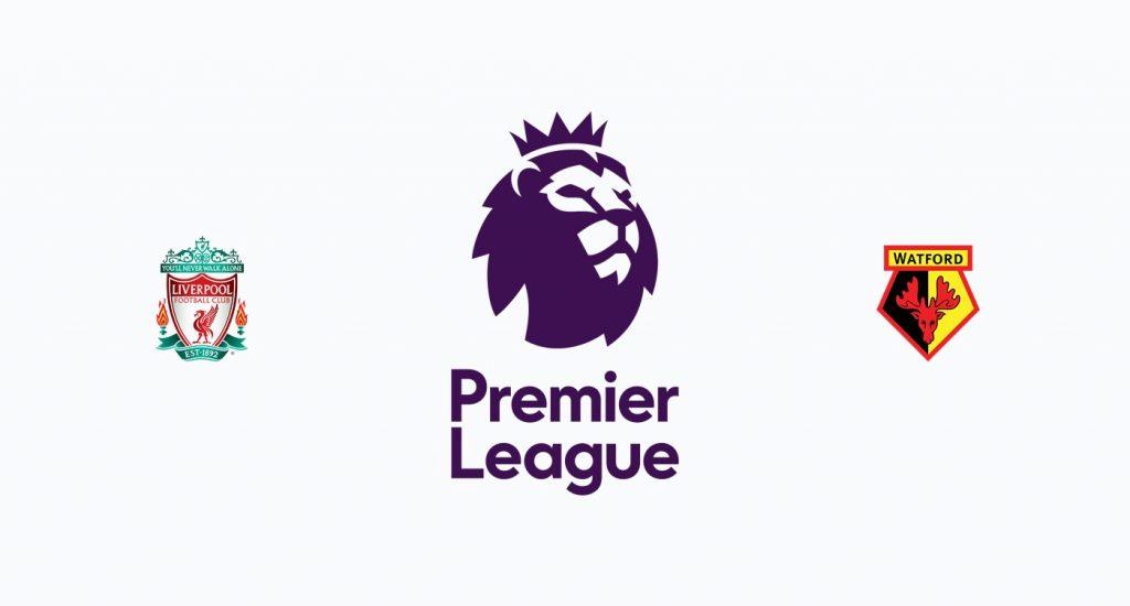 Liverpool v Watford Previa, Predicciones y Pronóstico
