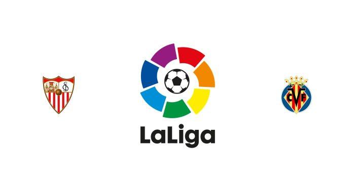 Sevilla v Villarreal Previa, Predicciones y Pronóstico 15/12/2019